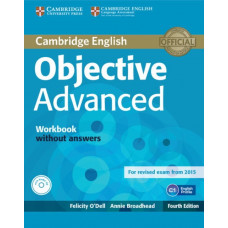 Рабочая тетрадь Objective Advanced Fourth edition Workbook without Answers with Audio CD