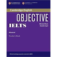 Книга для учителя Objective IELTS Advanced Teacher`s Book