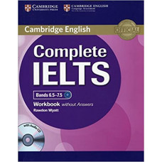 Рабочая тетрадь Complete IELTS Bands 6.5-7.5 Workbook without answers with Audio CD