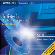 Диски   Infotech 4th Edition English for computer users Class Audio CDs