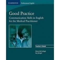 Книга для учителя Good Practice Teacher's Book