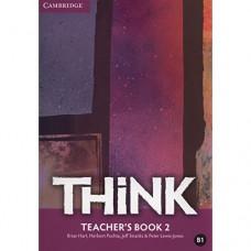 Книга для учителя Think 2 (B1) Teacher's Book