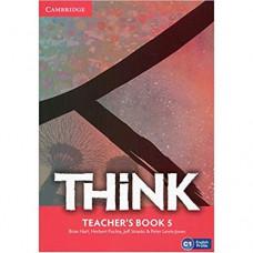Книга для учителя Think 5 (C1) Teacher's Book