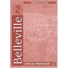 Книга для учителя Belleville 2 Guide pedagogique