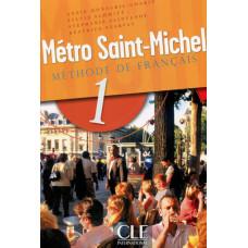 Учебник Metro Saint-Michel 1 Livre de L`eleve