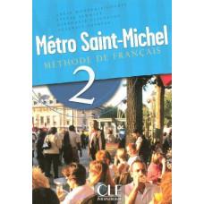 Учебник Metro Saint-Michel 2 Livre de L`eleve