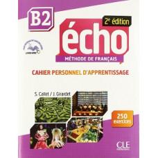 Рабочая тетрадь Echo B2 - 2e édition Cahier d'exercices + CD audio + livre-web