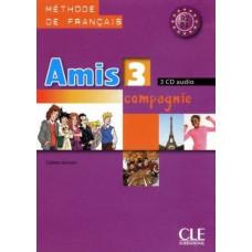 Диски Amis et compagnie 3 CD (3) audio pour la classe