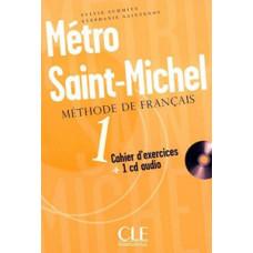 Рабочая тетрадь Metro Saint-Michel 1 Cahier d`exercices + CD audio