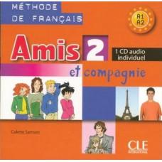 Диск Amis et compagnie 2 CD Audio individuelle