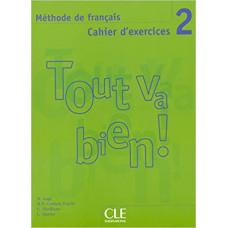 Рабочая тетрадь Tout va bien! 2 Cahier d'exercices