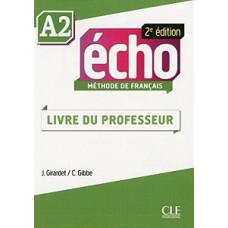 Книга для учителя Echo A2 - 2e édition Guide pédagogique