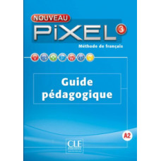 Книга для учителя Pixel Nouveau 3 Guide pédagogique