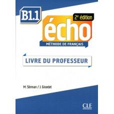 Книга для учителя Echo B1.1 - 2e édition Guide pédagogique
