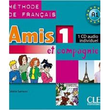 Диск Amis et compagnie 1 CD Audio individuelle
