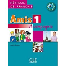Учебник Amis et compagnie 1 Livre de l'élève