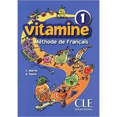 Учебник Vitamine 1 Livre de l`eleve