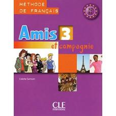 Учебник Amis et compagnie 3 Livre de l'élève
