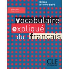 Учебник Vocabulaire expliqué du français intermédiaire Livre