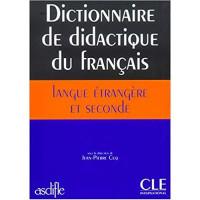 Dictionnaire de didactique du francais langue etrangere et seconde Livre