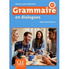 Грамматика En dialogues Grammaire 2e Edition Grand Débutant Livre + CD
