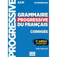 Ответы Grammaire Progressive du français Intermédiaire (4e édition) Corrigés
