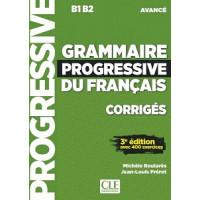 Ответы Grammaire Progressive du français Avancé (3e édition) Corrigés