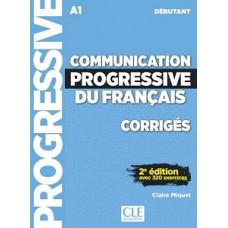 Ответы Communication progressive du français (2e Édition) Débutant Corrigés