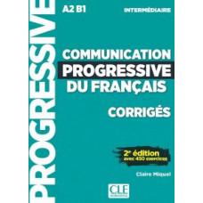 Ответы Communication progressive du français (2e Édition) Intermédiaire Corrigés