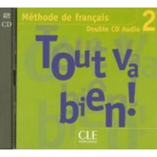 Диски Tout va bien! 2 audio CD