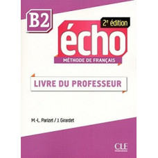 Книга для учителя Echo B2 - 2e édition Guide pédagogique