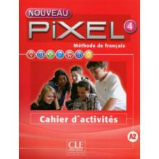 Рабочая тетрадь Pixel Nouveau 4 Cahier d'activités