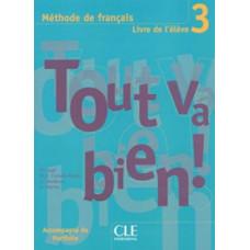 Учебник Tout va bien! 3 Livre de l'élève
