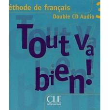 Диск Tout va bien! 3  audio  CD