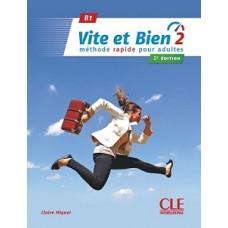 Учебник Vite et bien 2 - Niveaux В1 - Livre + CD - 2ème édition