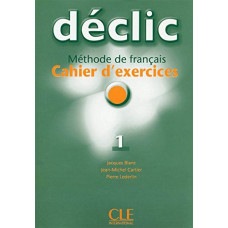 Рабочая тетрадь Déclic 1 Cahier d'exercices