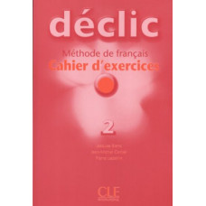 Рабочая тетрадь Déclic 2 Cahier d'exercices