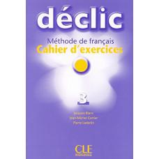 Рабочая тетрадь Déclic 3 Cahier d'exercices