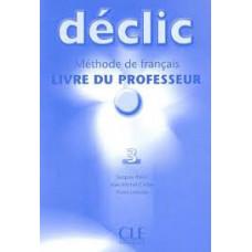 Книга для учителя Déclic 3 Guide pédagogique
