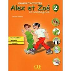 Рабочая тетрадь Alex et Zoe Nouvelle 2 Cahier d'activités + CD audio DELF Prim