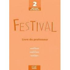 Книга для учителя Festival 2 Guide pédagogique