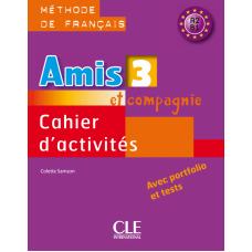 Рабочая тетрадь Amis et compagnie 3 Cahier d'exercices