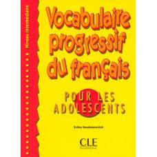 Учебник Vocabulaire progressif du français pour les adolescents Niveau Intermédiaire Livre
