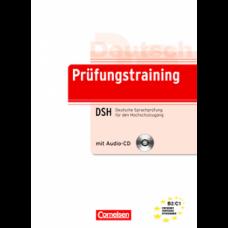 Тесты Prüfungstraining DaF Deutsche Sprachprüfung für den Hochschulzugang (DSH) (B2-C1) Übungsbuch mit CD und Beiheft