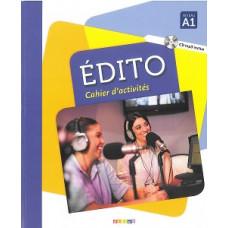 Рабочая тетрадь Edito A1 Cahier d'exercices + CD mp3