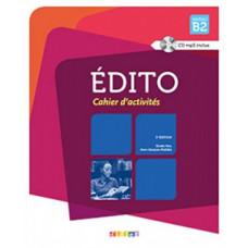 Рабочая тетрадь Edito B2  Cahier d'exercices + CD
