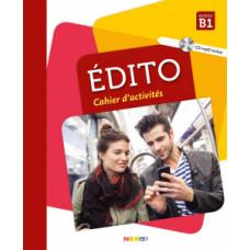 Рабочая тетрадь Edito B1 Cahier d'exercices
