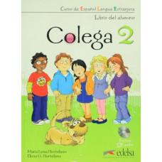 Учебник Colega 2 Libro del alumno + Libro de ejercicios + Audio CD