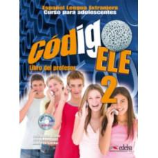 Книга для учителя Codigo ELE 2 Libro del profesor + CD audio