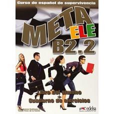Учебник Meta ele B2.2 Libro del alumno + Cuaderno de ejercicios